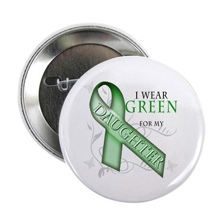 """I Wear Green for my Daughter 2.25"""" Button (10 pack"""