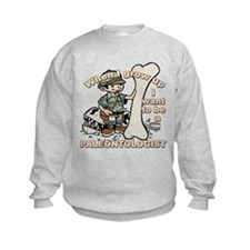 When I grow up Paleontologist Sweatshirt