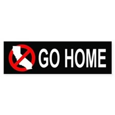 Californians, Go Home Bumper (black)