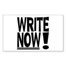 WRITE NOW! Rectangle Bumper Stickers