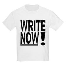 WRITE NOW! T-Shirt
