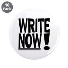 """WRITE NOW! 3.5"""" Button (10 pack)"""