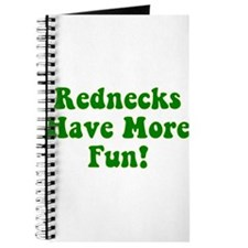 Rednecks Have More Fun! Journal