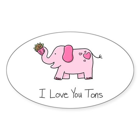 I Love You Tons - Oval Sticker (10 pk)