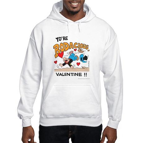 Bodacious Valentine Hooded Sweatshirt