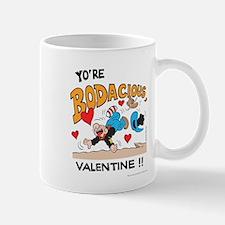 Bodacious Valentine Mug