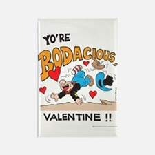 Bodacious Valentine Rectangle Magnet