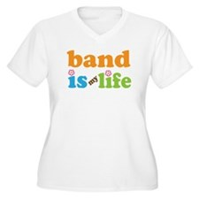 Band Is My Life T-Shirt