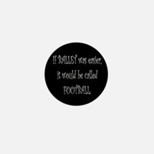 """""""If balle was"""" Mini Button (10 pack)"""