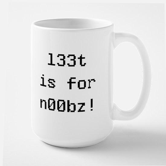 l33t is for noobz! Large Mug