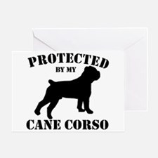 Protected by my Cane Corso Greeting Card