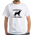 Protected by my Cane Corso White T-Shirt