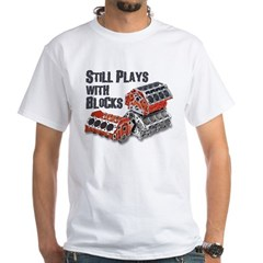 Still Plays With Blocks Shirt