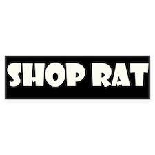 Shop Rat Bumper Bumper Sticker