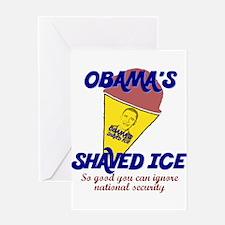 Obama's Shaved Ice Anti-Obama Greeting Card