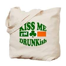 Kiss Me I'm Drunkish Tote Bag