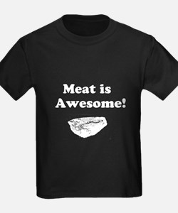Meat is Awesome 2 T