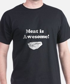 Meat is Awesome 2 T-Shirt