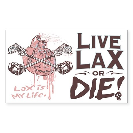 Live Lacrosse or Die Rectangle Sticker
