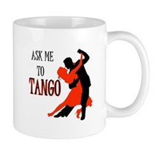 TANGO WITH ME Mug