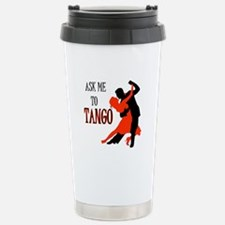 TANGO WITH ME Stainless Steel Travel Mug