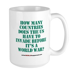 IS IT A WORLD WAR YET? Mug
