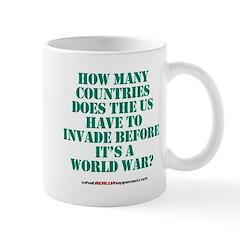 IS IT A WORLD WAR YET? Mug