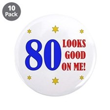 "Fun 80th Birthday 3.5"" Button (10 pack)"