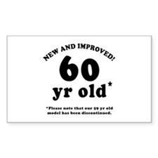 60th Birthday Gag Gifts Rectangle Decal