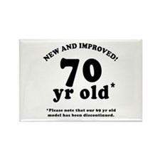 70th Birthday Gag Gifts Rectangle Magnet