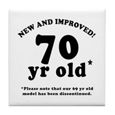 70th Birthday Gag Gifts Tile Coaster