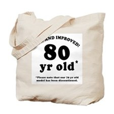 80th Birthday Gag Gifts Tote Bag