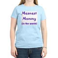 T-Shirt - mean mommy