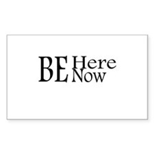 Be Here Now Rectangle Decal
