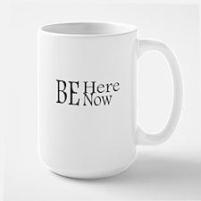 Be Here Now Large Mug