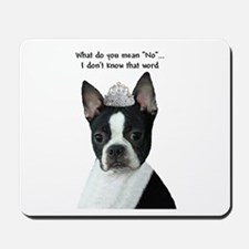Boston Terrier Princess Mousepad