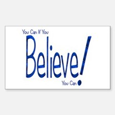 Believe! (blue) Rectangle Decal