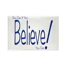 Believe! (blue) Rectangle Magnet