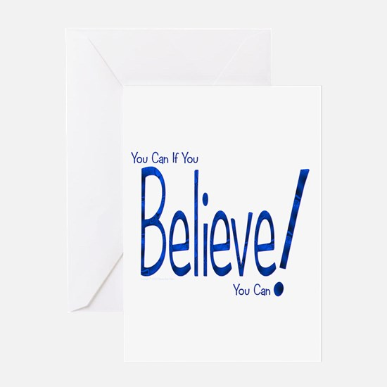 Believe! (blue) Greeting Card