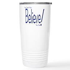 Believe! (blue) Thermos Mug