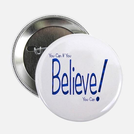 "Believe! (blue) 2.25"" Button"