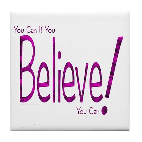 Believe! (purple) Tile Coaster