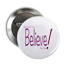 """Believe! (purple) 2.25"""" Button"""