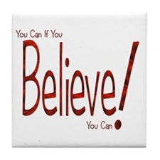 Believe! (Red) Tile Coaster