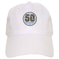 50 Years Young 50th Birthday Baseball Cap