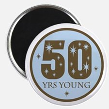 50 Years Young 50th Birthday Magnet