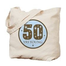 50 Years Young 50th Birthday Tote Bag