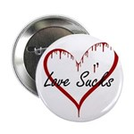 "Love Sucks 2.25"" Button (100 pack)"