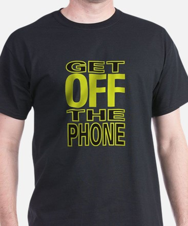 CRAZYFISH get off the phone T-Shirt