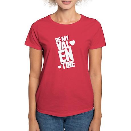 Be My Valentine Women's Dark T-Shirt